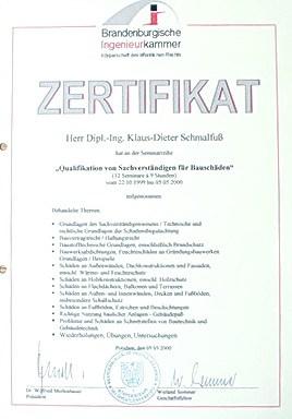 Mediation Privatgutachten anerkannt Schiedsgutachten Gutachten vor Gericht Voraussetzung Qualifikation als Sachverständiger für Bauschäden durch Ingenieurkammer Brandenburg im Jahre 2000