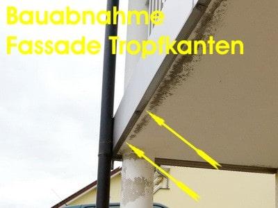 Bau-abnahme Fassade Tropfkanten